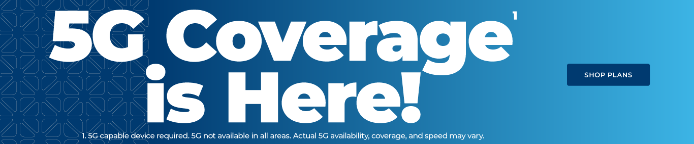 5G Coverage is here